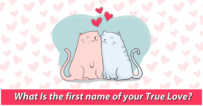 What Is The First Name Of Your True Love?