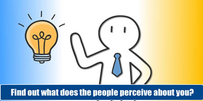 Find Out What Does The People Perceive About You?