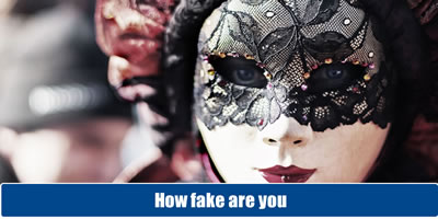 How Fake Are You