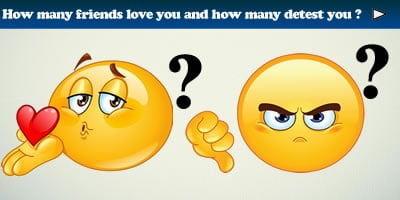 Find How Many Friends Love You And How Many Detest You?