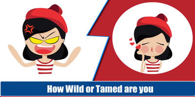 How Wild Or Tamed Are You?