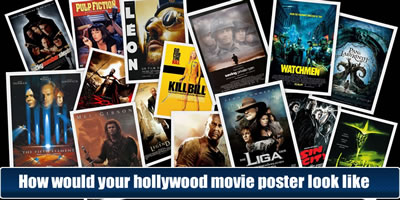 How Would Your Hollywood Movie Poster Look Like?