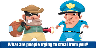 What Are People Trying To Steal From You?