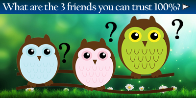 Which Three Friends Can You Trust 100%?