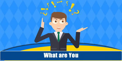 What Are You? Find Out Now.