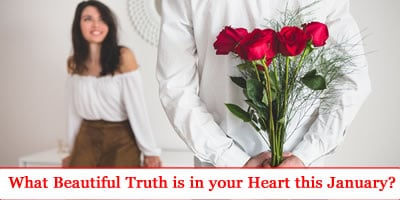 What Beautiful Truth Is In Your Heart This January?
