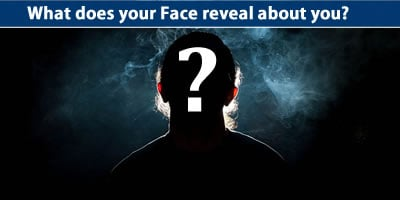 What Does Your Face Reveal About You?