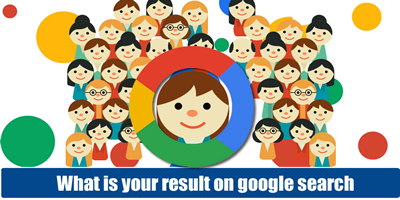 What Is Your Result On Google Search?