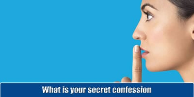 What Is Your Secret Confession?