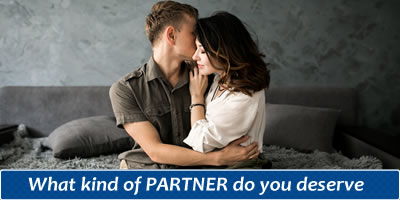 What Kind Of PARTNER Do You Deserve?