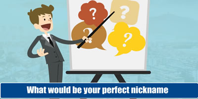 What Would Be Your Perfect Nickname