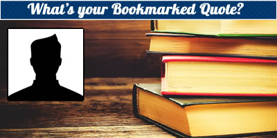 What Is Your Bookmarked Quote?