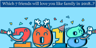 Which 7 Friends Will Love You Like Family In 2018?