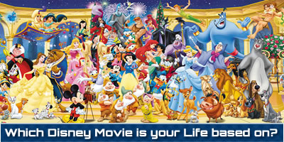 Which Disney Movie Is Your Life Based On?