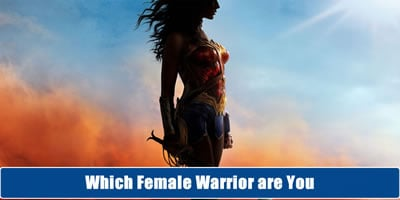Which Female Warrior Are You?