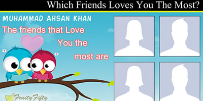 Which Friends Loves You The Most? Find Out Now
