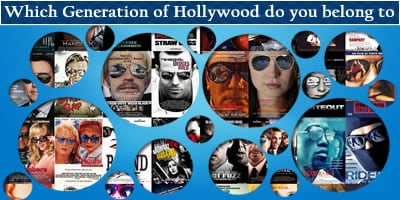 Which Generation Of Hollywood Do You Belong To?