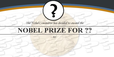 Which Nobel Prize Will Be Awarded To You This Year?
