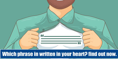 Which Phrase Is Written In Your Heart Find Out Now