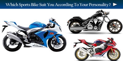 Which Sports Bike Suits You According To Your Personality?