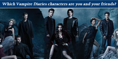 Which Vampire Diaries Character Are You And Your Friends?