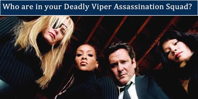 Who Is In Your Deadly Viper Assassination Squad?