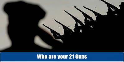 Who Are Your 21 Guns?