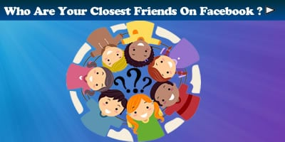Who Are Your Closest Friends On Facebook?