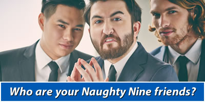 Who Are Your Naughty Nine Friends?