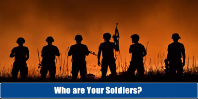 Who Are Your Soldiers?