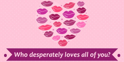Who Desperately Loves All Of You?
