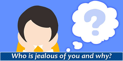 Who Is Jealous Of You And Why?