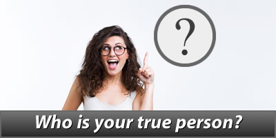 Who Is Your True Person
