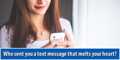 Who Sent You A Text Message That Melts Your Heart