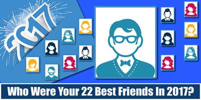 Who Were Your 22 Best Friends In 2017?