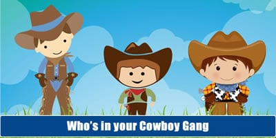 Who Is In Your Cowboy Gang?