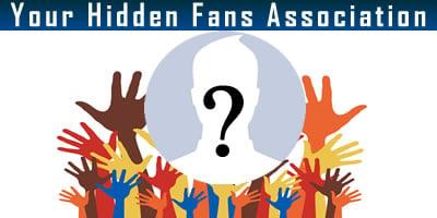 Your Hidden Fans Association.