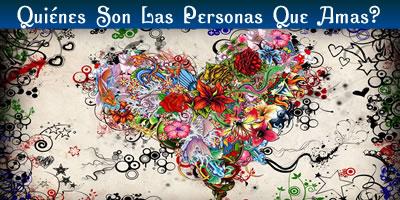¿Quiénes son las personas que amas?