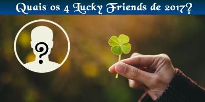 Quem são seus amigos da sorte de 2017?