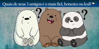 Qual três amigos são mais leais, honestos ou leal?