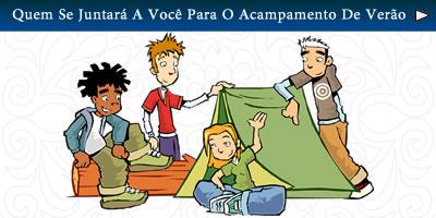 Quem se juntará a você para o acampamento de verão?