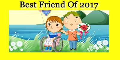Who Is Your Best Friend Of 2017?