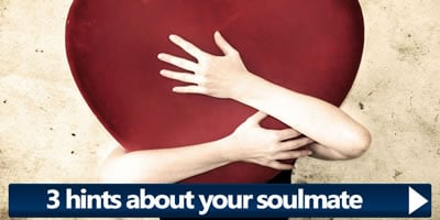What Are The 3 Hints About Your Soulmate?