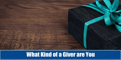 What Kind Of Giver Are You?