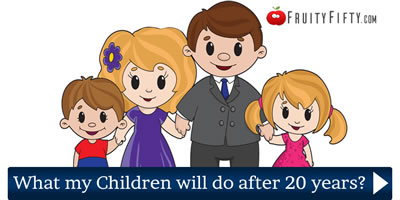 What Will My Children Do After 20 Years?