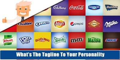 What Is The Tagline To Your Personality?