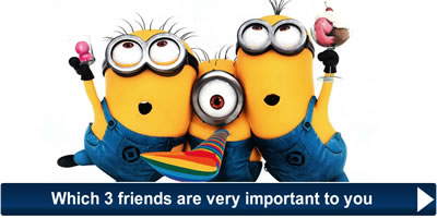 Which 3 Friends Are Very Important To You?