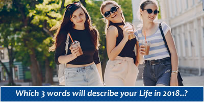 Which 3 Words Will Describe Your Life In 2018?