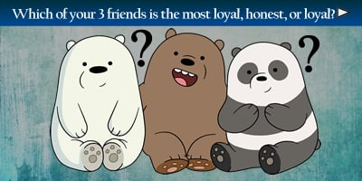 Which Three Friends Are Most Loyal, Honest Or Loyal?