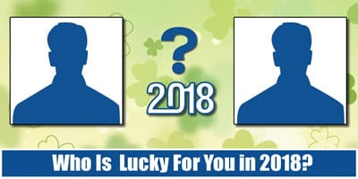Who Is Lucky For You In 2018?